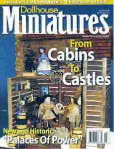 Dollhouse Miniature - First Prize Ribbon Log Cabin - feature article on cover of dollhouse M. Magazine